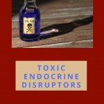 toxic endocrine disruptors